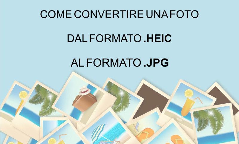Come convertire da heic in jpg